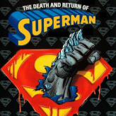 The Death And Return Of Superman